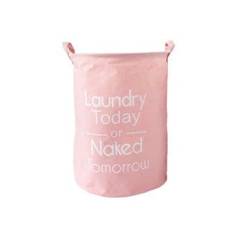 Chiranatda ตะกร้าผ้า laundry today or nake tomorrow สีชมพู01