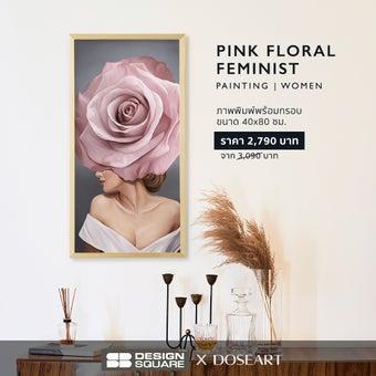 รูปพร้อมกรอบ Doseart รุ่น Pink Floral Feminist 40x80 cm-02